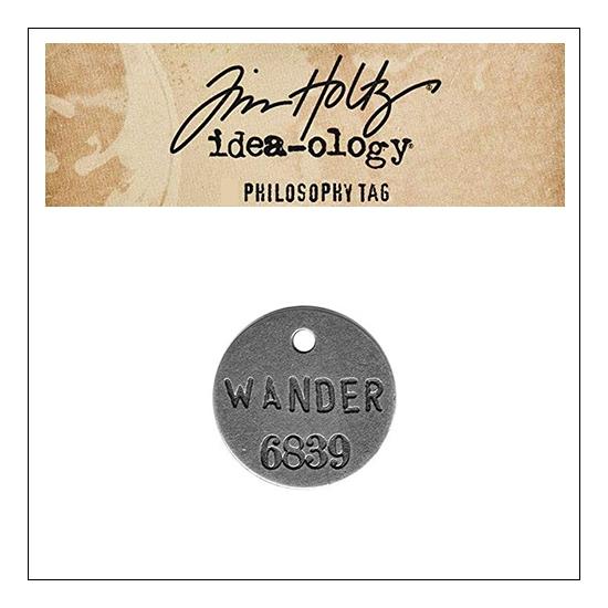 Idea-ology Tim Holtz Metal Philosophy Tag Wander