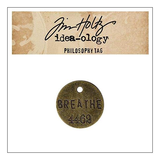Idea-ology Tim Holtz Metal Philosophy Tag Breathe