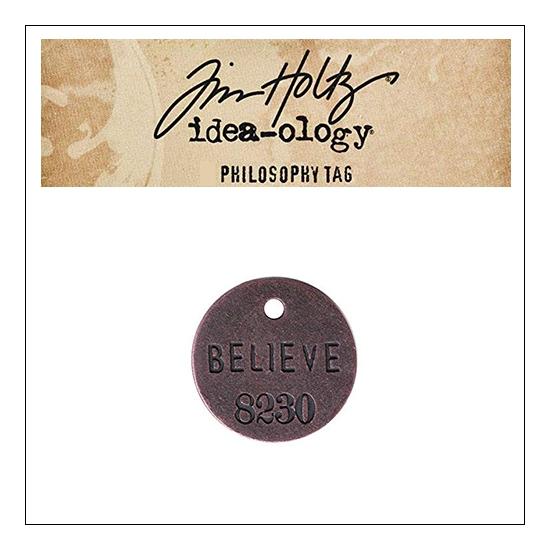 Idea-ology Tim Holtz Metal Philosophy Tag Believe