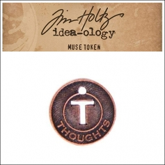 Idea-ology Tim Holtz Metal Muse Token Thoughts