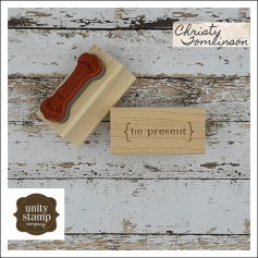 Unity Stamp Company Wood Mounted Red Rubber Stamp Be Present by Christy Tomlinson