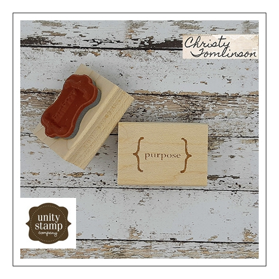 Unity Stamp Company Wood Mounted Red Rubber Stamp Purpose by Christy Tomlinson