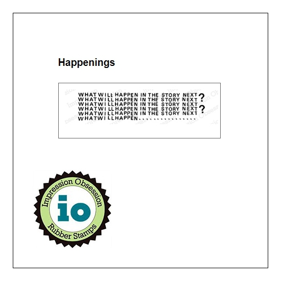 Impression Obsession Wood Mounted Stamp Happenings D18033