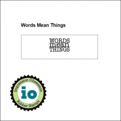 Impression Obsession Wood Mounted Stamp Words Mean Things A3598