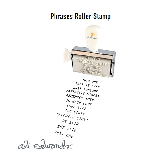 Ali Edwards Phrases Roller Stamp