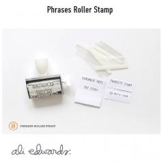 Ali Edwards Phrases Roller Stamp
