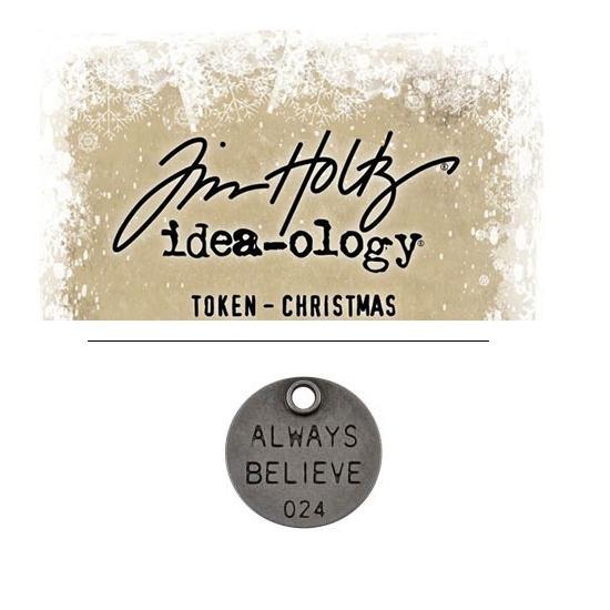 Tim Holtz Idea-ology Christmas Metal Typed Token Antique Nickel Always Believe