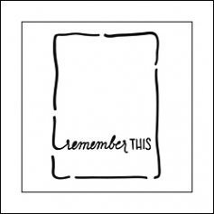The Crafters Workshop Mini Template Life Bits 3x4 Remember This by Jen Boumis