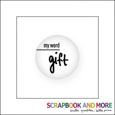Scrapbook and More Badge Button White My Word Gift