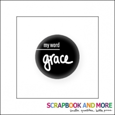 Scrapbook and More Badge Button Black My Word Grace