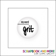 Scrapbook and More Badge Button White My Word Grit