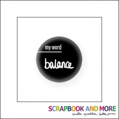 Scrapbook and More Badge Button Black My Word Balance