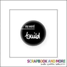 Scrapbook and More Badge Button Black My Word Build