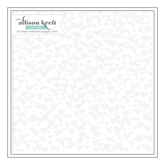Websters Pages Clear Overlay White Hearts Sprinkled With Love Collection by Allison Kreft