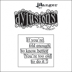 Ranger Dylusions Cling Stamp Quote Say What You Mean by Dyan Reaveley