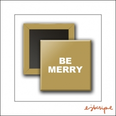 Scrapbook and More Square Flair Badge Button Gold Be Merry by Elise Blaha Cripe