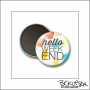 Scrapbook and More Round Flair Badge Button White Watercolor Spots Hello Weekend by Beshka Kueser