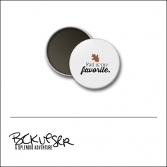 Scrapbook and More Round Flair Badge Button White Fall Is My Favorite by Beshka Kueser