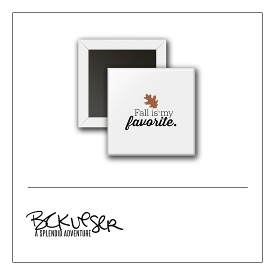 Scrapbook and More Square Flair Badge Button White Fall Is My Favorite by Beshka Kueser