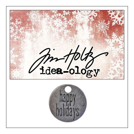 Idea-ology Tidings Token Impressed Sentiment Happy Holidays by Tim Holtz