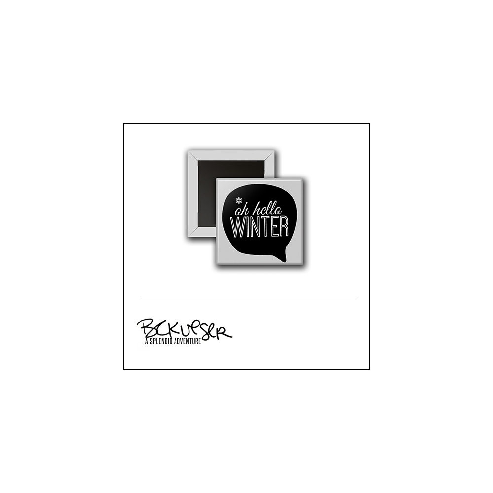 Scrapbook and More Square Flair Badge Button Oh Hello Winter by Beshka Kueser