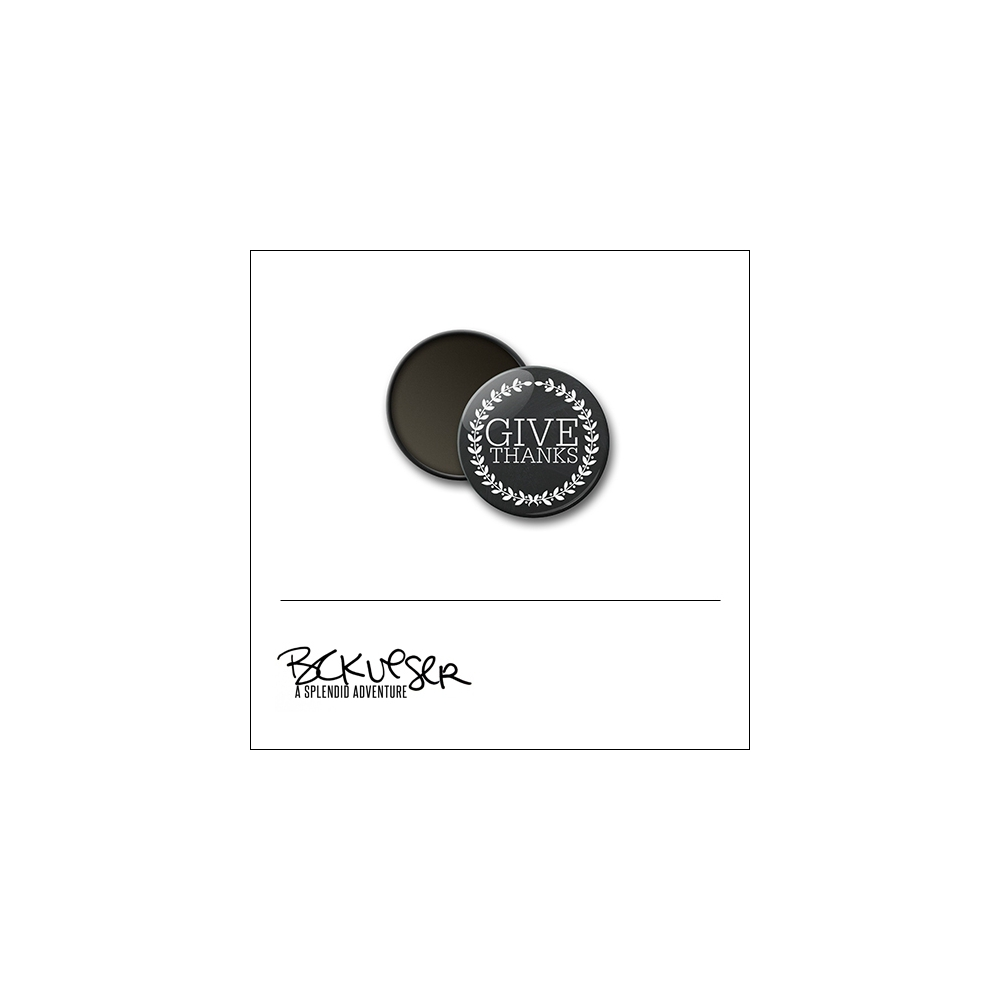 Scrapbook and More Round Flair Badge Button Give Thanks by Beshka Kueser