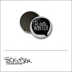 Scrapbook and More Round Flair Badge Button Oh Hello Winter by Beshka Kueser