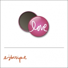 Scrapbook and More 1 inch Round Flair Badge Button Pink Love by Elise Blaha Cripe