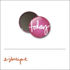 Scrapbook and More 1 inch Round Flair Badge Button Pink Today by Elise Blaha Cripe