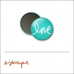 Scrapbook and More 1 inch Round Flair Badge Button Teal Love by Elise Blaha Cripe