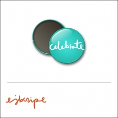 Scrapbook and More 1 inch Round Flair Badge Button Teal Celebrate by Elise Blaha Cripe