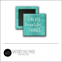 Scrapbook and More 1 inch Square Flair Badge Button Teal Create Beautiful Things by Whitney Davis