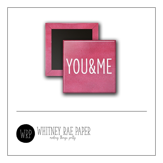 Scrapbook and More 1 inch Square Flair Badge Button Pink You and Me by Whitney Davis