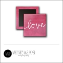 Scrapbook and More 1 inch Square Flair Badge Button Pink Love by Whitney Davis