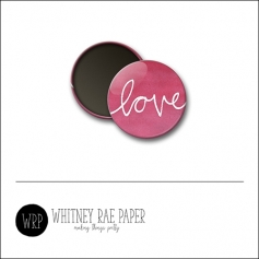 Scrapbook and More 1 inch Round Flair Badge Button Pink Love by Whitney Davis