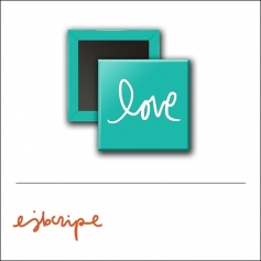 Scrapbook and More 1 inch Square Flair Badge Button Teal Love by Elise Blaha Cripe