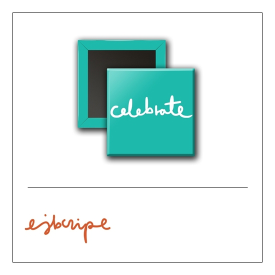 Scrapbook and More 1 inc Square Flair Badge Button Teal Celebrate by Elise Blaha Cripe