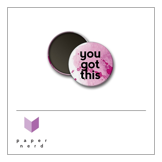 Scrapbook and More Round Flair Badge Button You Got This by Nina Christensen