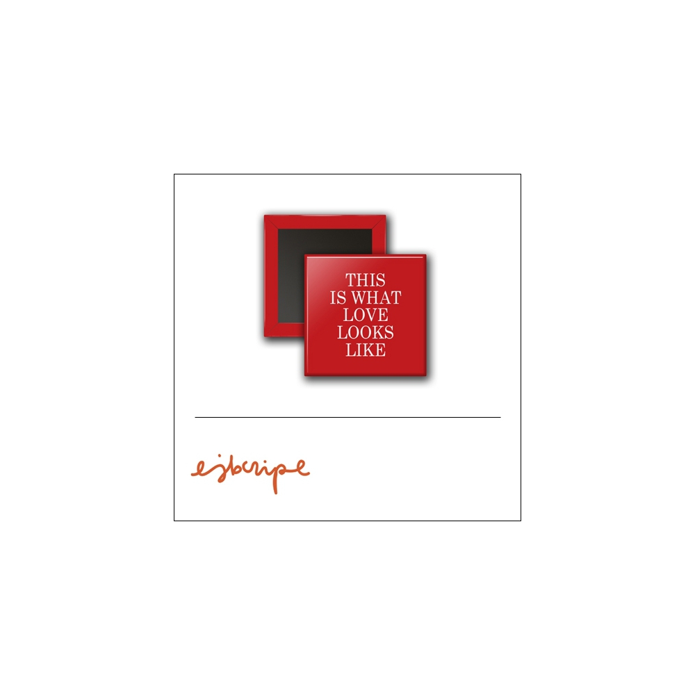 Scrapbook and More 1 inch Square Flair Badge Button Red This Is What Love Looks Like by Elise Blaha Cripe
