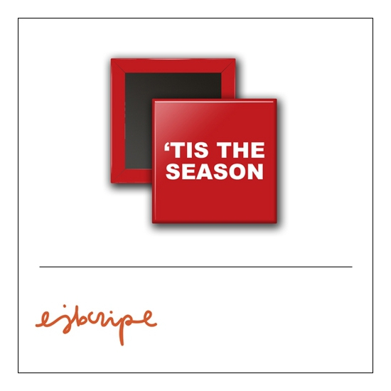Scrapbook and More 1 inch Square Flair Badge Button Red This The Season by Elise Blaha Cripe