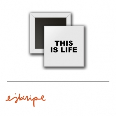 Scrapbook and More 1 inch Square Flair Badge Button White This Is Life by Elise Blaha Cripe