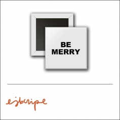 Scrapbook and More 1 inch Square Flair Badge Button White Be Merry by Elise Blaha Cripe