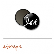 Scrapbook and More 1 inch Round Flair Badge Button Black Love by Elise Blaha Cripe
