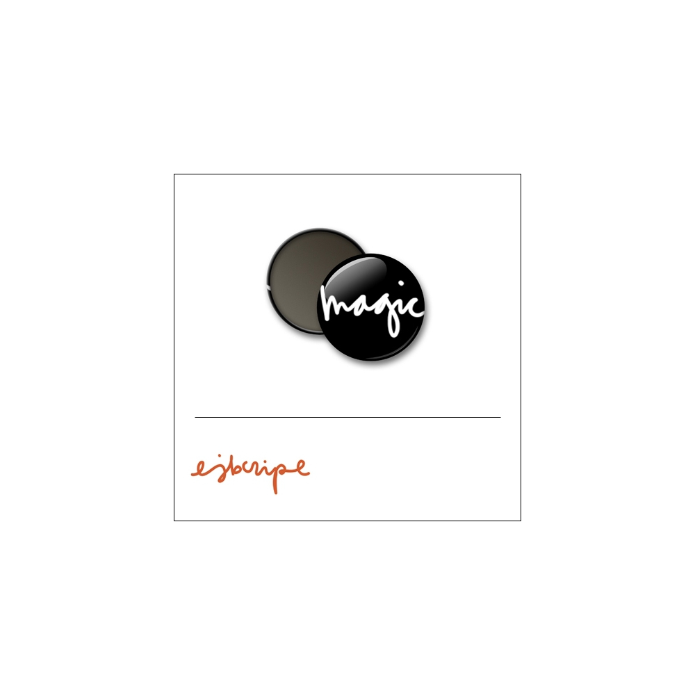 Scrapbook and More 1 inch Round Flair Badge Button Black Magic by Elise Blaha Cripe