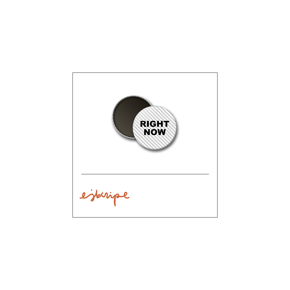 Scrapbook and More 1 inch Round Flair Badge Button White Black Diagonal Stripe Right Now by Elise Blaha Cripe