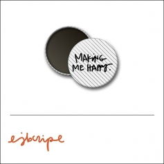 Scrapbook and More 1 inch Round Flair Badge Button White Black Diagonal Stripe Making Me Happy by Elise Blaha Cripe
