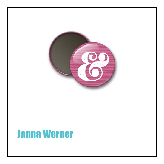 Scrapbook and More 1 inch Round Flair Badge Button Pink Ampersand by Janna Werner