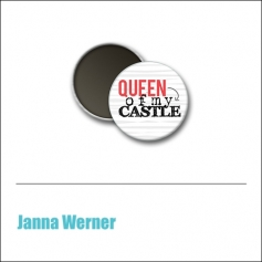 Scrapbook and More 1 inch Round Flair Badge Button Red Queen Of My Castle by Janna Werner