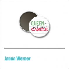 Scrapbook and More 1 inch Round Flair Badge Button Mint Queen Of My Castle by Janna Werner