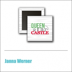 Scrapbook and More 1 inch Square Flair Badge Button Mint Queen Of My Castle by Janna Werner
